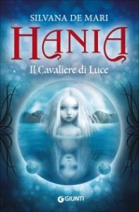 Hania. Il Cavaliere di Luce
